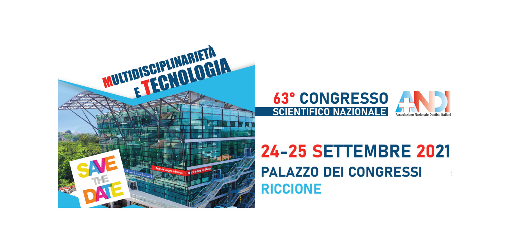congresso sett 2021 ANDI Congresso Scientifico Nazionale ANDI – 24 e 25 settembre 2021 Palazzo dei Congressi di Riccione
